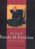 The Way of Kendo and Kenjitsu