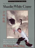 Essence of Shaolin White Crane