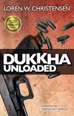 Dukkha Unloaded af Loren W. Christensen