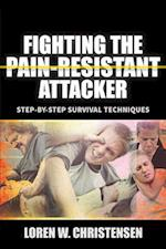 Fighting the Pain Resistant Attacker af Loren W. Christensen