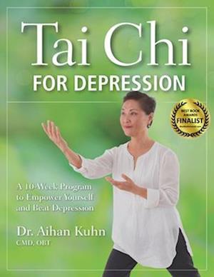 Bog, paperback Tai Chi for Depression af Aihan Kuhn