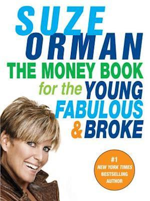 Bog paperback The Money Book for the Young Fabulous & Broke af Suze Orman
