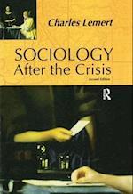 Sociology After the Crisis af Charles C Lemert