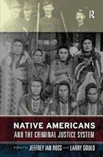 Native Americans and the Criminal Justice System : Theoretical and Policy Directions