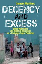 Decency and Excess af Samuel Martinez