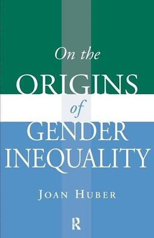 On the Origins of Gender Inequality