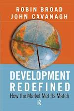 Development Redefined : How the Market Met Its Match