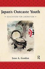 Japan's Outcaste Youth af June A. Gordon