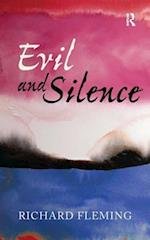 Evil and Silence (Media and Power)