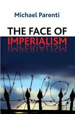 The Face of Imperialism af Michael Parenti