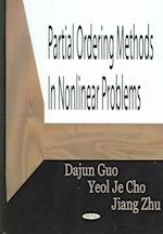 Partial Ordering Methods in Nonlinear Problems af Yeol Je Cho, Jiang Zhu, Dajun Guo