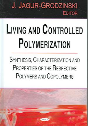 Living & Controlled Polymerization