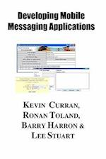 Implementing Mobile Messaging Service Systems