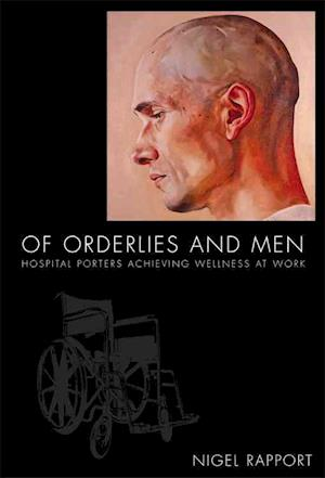 Bog, paperback OF ORDERLIES AND MEN af Nigel Rapport