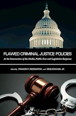 Flawed Criminal Justice Policies