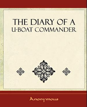 The Diary of A U-Boat Commander - 1920