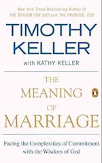 The Meaning of Marriage af Timothy Keller