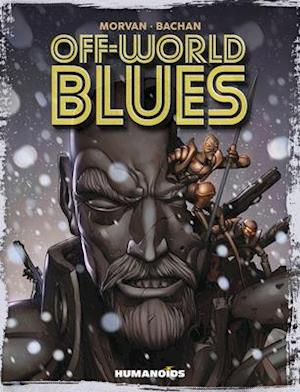 Bog, hardback Off-world Blues af Jean-David Morvan