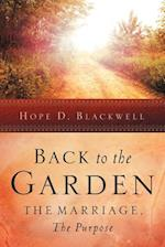 Back to the Garden, the Marriage, the Purpose