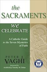 Sacraments We Celebrate