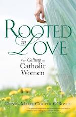 Rooted in Love af Donna-Marie Cooper O'Boyle