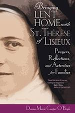 Bringing Lent Home with St. Therese of Lisieux af Donna-Marie Cooper O'Boyle