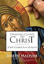 Drawing Closer to Christ