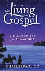 Daily Devotions for Advent 2017 (Living Gospel)