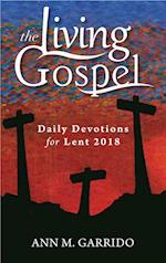 Daily Devotions for Lent 2018 (Living Gospel)