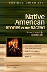 Native American Stories of the Sacred (SkyLight Illuminations)
