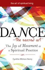 Dancea the Sacred Art