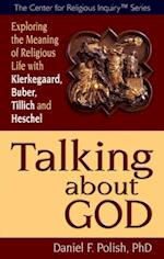 Talking about God (The Center for Religious Inquiry)