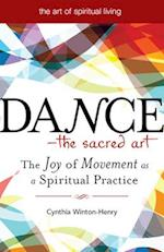 Dance-The Sacred Art