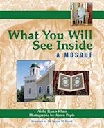 What You Will See Inside a Mosque (What You Will See Inside)