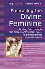 Embracing the Divine Feminine (SkyLight Illuminations)