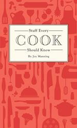 Stuff Every Cook Should Know (Stuff You Should Know)