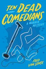 Ten Dead Comedians