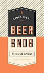 Stuff Every Beer Snob Should Know (Stuff You Should Know)