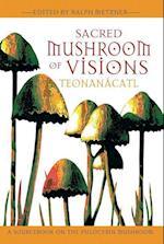 Sacred Mushroom Of Visions af Ralph Metzner