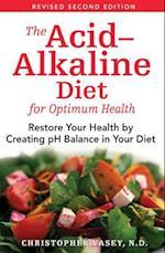 The Acid-alkaline Diet for Optimum Health af Christopher Vasey