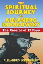 Spiritual Journey of Alejandro Jodorowsky