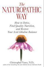 The Naturopathic Way af Christopher Vasey