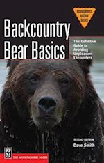 Backcountry Bear Basics (Mountaineers Outdoor Basics)