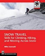 Snow Travel (Mountaineers Outdoor Expert)