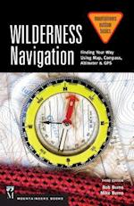Wilderness Navigation (Mountaineers Outdoor Basics)