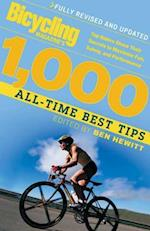 Bicycling Magazine's 1000 All-Time Best Tips (Revised)