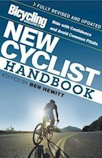 Bicycling Magazine's New Cyclist Handbook af Ben Hewitt