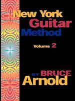 New York Guitar Method Volume 2 af Bruce E. Arnold