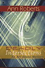 Deadly Intersections