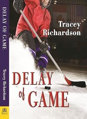 Bog, paperback Delay of Game af Tracey Richardson